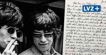 Rolling-Stones-Brief mit Folgen: Wie ein junger Geraer in die Fänge der Stasi geriet - Leipziger Volkszeitung