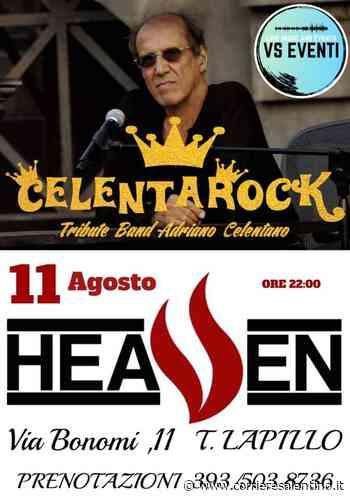 Celentarock Live Heaven Bar Torre Lapillo - Corriere Salentino