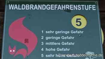 In drei Landkreisen höchste Waldbrandgefahrenstufe - Süddeutsche Zeitung