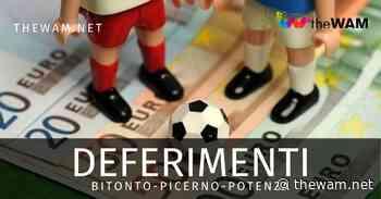 Deferimenti Combine Picerno-Bitonto, il Foggia spera. E coi ripescaggi in C... - The Wam.net