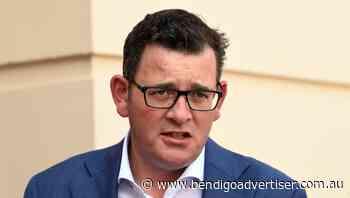 Dan Andrews tells Melbourne workers to stay away from Bendigo if possible - Bendigo Advertiser