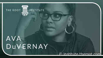 Ava DuVernay Talks to The Root Institute on How She Creates Art that Makes A Difference - The Root