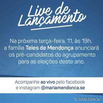 Pré-candidatos dos Teles de Mendonça em Itabaiana serão anunciados amanhã, 11, através de live - Portal Itnet