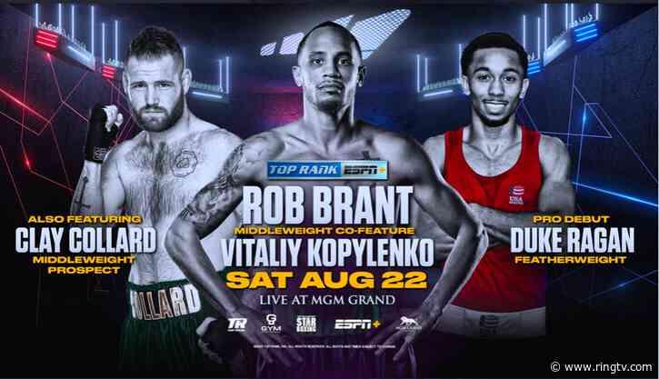 Rob Brant-Vitaliy Kopylenko match supports Aug. 22 Top Rank Alvarez-Smith feature