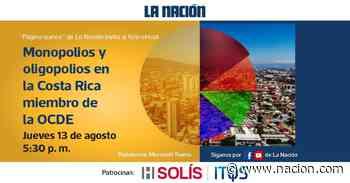 Expertos conversarán sobre monopolios y oligopolios en Costa Rica - La Nación Costa Rica