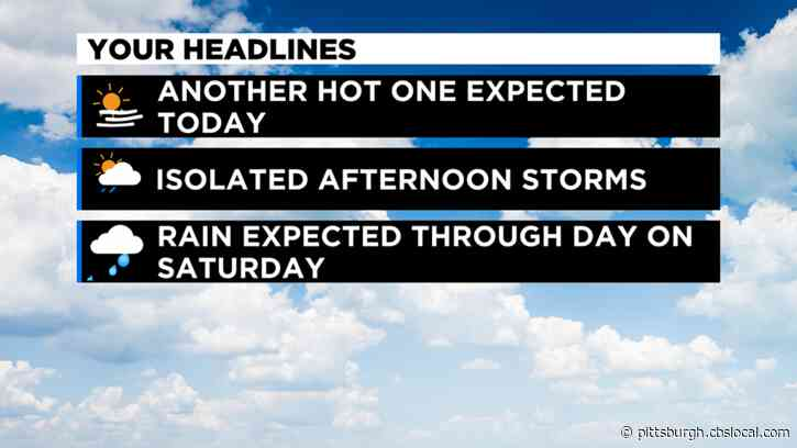 Pittsburgh Weather: Hot Friday Leads Into Rainy Weekend