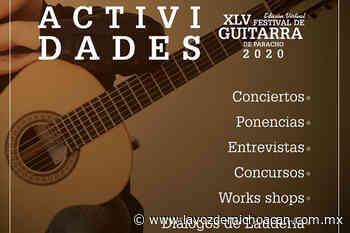 Festival de Guitarra de Paracho se hará del 23 al 28 de agosto, pero será virtual - La Voz de Michoacán