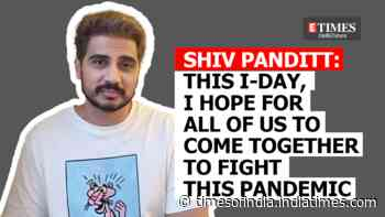 Shiv Pandit: This Independence Day, I hope for all of us to come together to fight this pandemic