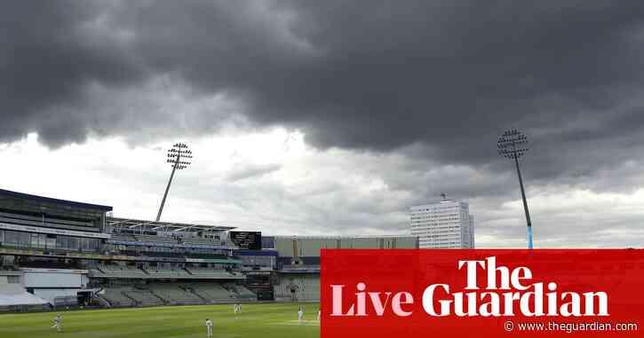 County cricket: Warwicks v Somerset, Lancs v Notts and more – live!