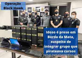 Idoso é preso em Borda da Mata, em Operação contra Piratas de Cursos que faturaram R$ 15 milhões - Jornal O Aperitivo