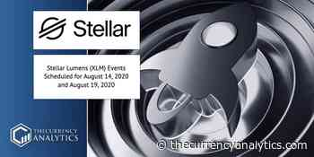 Stellar Lumens (XLM) Events Scheduled for August 14, 2020 and August 19, 2020 - The Cryptocurrency Analytics