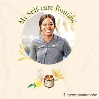 Gabby Douglas: Inside My Self-Care Routine - E! Online