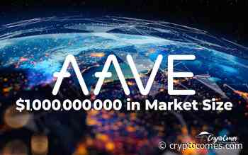 $1,000,000,000 Market Size Achieved by Aave Protocol (LEND) - CryptoComes