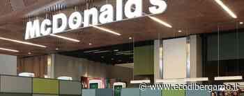 Nuova apertura a Grumello del Monte McDonald's cerca 40 nuovi lavoratori - L'Eco di Bergamo