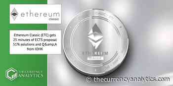 Ethereum Classic (ETC) gets 25 minutes of ECTS proposal 51% solutions and Q&A from IOHK - The Cryptocurrency Analytics