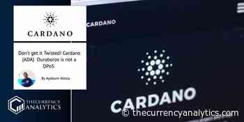 Don't get it Twisted! Cardano (ADA) Ouroboros is not a DPoS - The Cryptocurrency Analytics