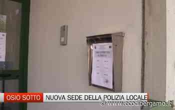 Osio Sotto: parte la nuova sede della Polizia Locale. Aumentano i controlli notturni - L'Eco di Bergamo