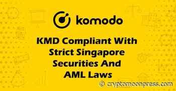 Komodo (KMD) Compliant with Singapore Securities & AML Laws - CryptoMoonPress