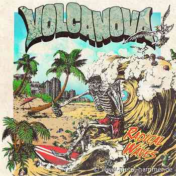 Kritik zu Volcanova RADICAL WAVES - Metal Hammer