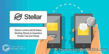 Stellar Lumens (XLM) Makes Sending Money to Anywhere Simple Fast and Cheap - The Cryptocurrency Analytics