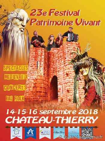 23EME FESTIVAL PATRIMOINE VIVANT - CHATEAU MEDIEVAL , Chateau Thierry, 02400 - Sortir à France - Le Parisien Etudiant