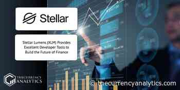 Stellar Lumens (XLM) Provides Excellent Developer Tools to Build the Future of Finance - The Cryptocurrency Analytics