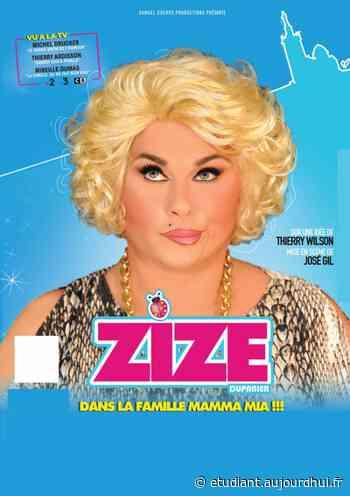 ZIZE - DANS LA FAMILLE MAMMA MIA - SALLE SIMONE SIGNORET, Livron Sur Drome, 26250 - Sortir à France - Le Parisien Etudiant