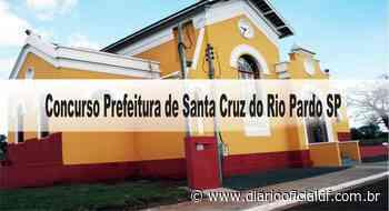 Concurso Prefeitura de Santa Cruz do Rio Pardo SP: Inscrições abertas! - DIARIO OFICIAL DF - DODF CONCURSOS