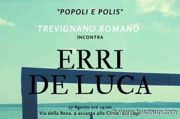 Incontri a Trevignano Romano, Humanae Vitae presenta Erri De Luca - TusciaUp