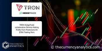 TRON HedgeTrade collaboration Permits Making Profits from Predictions On $TRX Trading Pairs - The Cryptocurrency Analytics