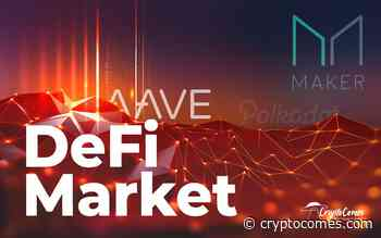 Polkadot (DOT) Breaks Into Top 5, Aave Protocol (LEND) Surpasses Maker, DEX Trading Volume Over $8,0 - CryptoComes