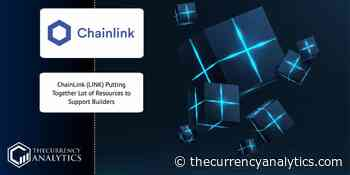 ChainLink (LINK) Putting Together Lot of Resources to Support Builders - The Cryptocurrency Analytics