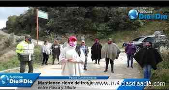Pasca mantiene cierre de fronteras con Sibaté, Cundinamarca - Noticias Día a Día