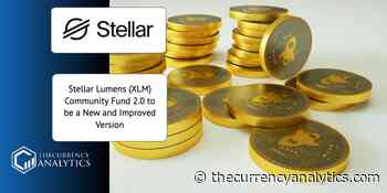 Stellar Lumens (XLM) Community Fund 2.0 to be a New and Improved Version - The Cryptocurrency Analytics
