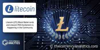 Litecoin (LTC) Block Ballet cards and Litecoin POS Excitement is Happening in the Community - The Cryptocurrency Analytics