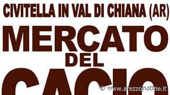 Mercato del Cacio a Civitella in Val di Chiana - Arezzo Notizie