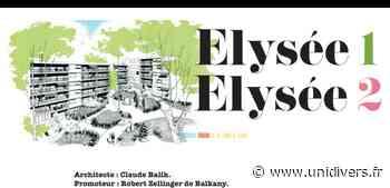 Visite guidée des résidences Elysée 1 et 2 samedi 19 septembre 2020 - Unidivers