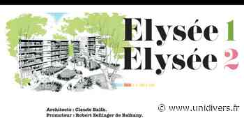 Visite guidée des résidences Elysée 1 et 2 samedi 19 septembre 2020 - unidivers.fr
