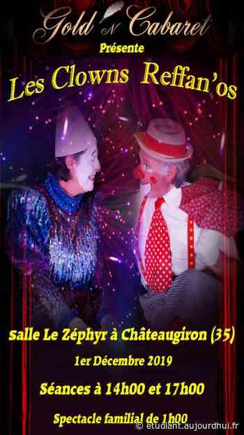 LES CLOWNS REFFAN'OS - Le Zephyr, Chateaugiron, 35410 - Sortir à France - Le Parisien Etudiant