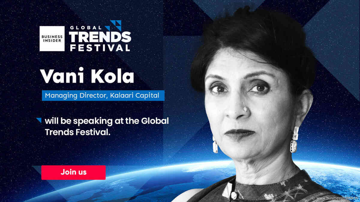 Meet Vani Kola, the unicorn hunter, at Global Trends Festival 2020 - Business Insider India