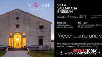"""""""Accendiamo una Villa"""": arte, musica e degustazioni a Monticello Conte Otto - VicenzaToday"""