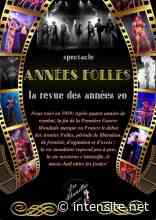 ABLIS (78) - Spectacle : Années Folles, la revue des années 20 - Radio Intensité
