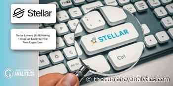 Stellar Lumens (XLM) Making Things Lot Easier for First Time Crypto User - The Cryptocurrency Analytics