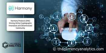 Harmony Protocol (ONE) Driving Utility Cryptographic Innovation and Decentralized Community - The Cryptocurrency Analytics