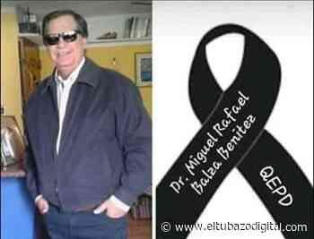 Valle de la Pascua/ Fallece el médico psiquiatra Miguel Balza - El Tubazo Digital