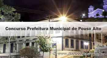 Concurso Prefeitura Municipal de Pouso Alto MG: Inscrições encerradas - DIARIO OFICIAL DF - DODF CONCURSOS