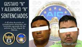 Dan 40 años de prisión a homicidas de policías en San Miguel de Allende - Milenio