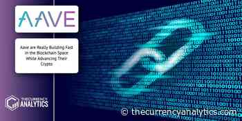 Aave (Lend) are Really Building Fast in the Blockchain Space While Advancing Their Crypto - The Cryptocurrency Analytics
