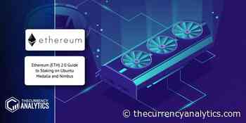 Ethereum (ETH) 2.0 Guide to Staking on Ubuntu Medalla and Nimbus - The Cryptocurrency Analytics