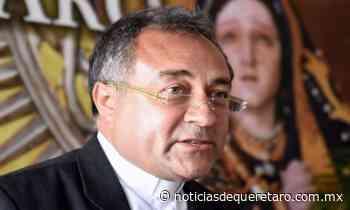 Grande alegría: Mons. Lara Becerril - Noticias de Querétaro